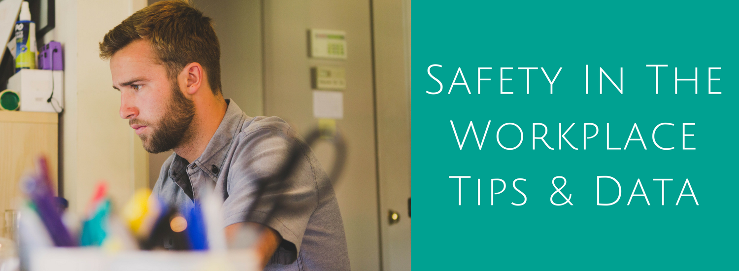 Safety In The Workplace Tips & Data - Acute