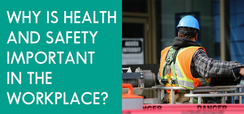 Why is Health and Safety Important in the Workplace? - ACUTE